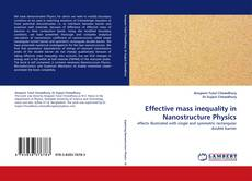 Bookcover of Effective mass inequality in Nanostructure Physics
