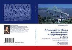 Обложка A Framework for Making multistate disaster management systems perform
