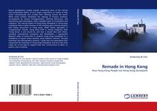 Bookcover of Remade in Hong Kong