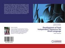 Обложка Development of Font Independent Thesaurus for Hindi Langauge