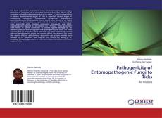 Bookcover of Pathogenicity of Entomopathogenic Fungi to Ticks