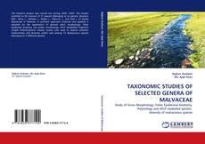 Обложка TAXONOMIC STUDIES OF SELECTED GENERA OF MALVACEAE