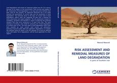 Bookcover of RISK ASSESSMENT AND REMEDIAL MEASURES OF LAND DEGRADATION