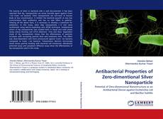 Capa do livro de Antibacterial Properties of Zero-dimentional Silver Nanoparticle
