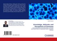 Capa do livro de Knowledge, Attitudes and Perceptions of Zoonoses