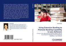 Bookcover of Using Extensive Reading to Promote Reading Capability in Low Achievers