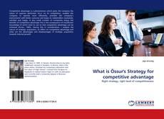 Couverture de What is Össur''s Strategy for competitive advantage