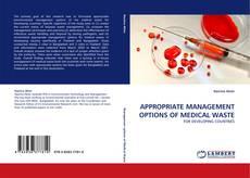 Buchcover von APPROPRIATE MANAGEMENT OPTIONS OF MEDICAL WASTE