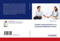 Bookcover of Gender Communication in a Computer-Mediated context