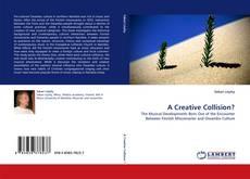 Portada del libro de A Creative Collision?