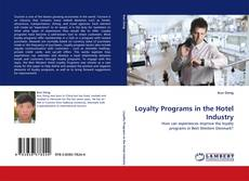 Borítókép a  Loyalty Programs in the Hotel Industry - hoz
