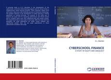 Bookcover of CYBERSCHOOL FINANCE