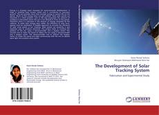 Bookcover of The Development of Solar Tracking System