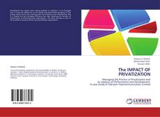 Bookcover of The IMPACT OF PRIVATIZATION