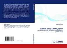 Bookcover of AGEING AND SPIRITUALITY