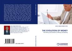 Bookcover of THE EVOLUTION OF MONEY