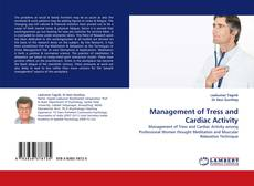 Bookcover of Management of Tress and Cardiac Activity