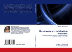 Обложка The denying acts in television interviews