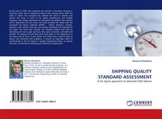 Bookcover of SHIPPING QUALITY STANDARD ASSESSMENT