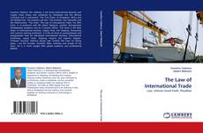 Обложка The Law of International Trade