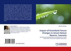 Portada del libro de Impact of Forestland Tenure Changes in Amani Nature Reserve, Tanzania