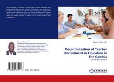 Capa do livro de Decentralization of Teacher Recruitment in Education in The Gambia
