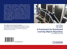 Bookcover of A Framework for Distributed Learning Objects Repository