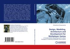 Capa do livro de Design, Modeling, Architecture and Development for Multiplayer Games