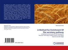 Bookcover of A Method For Enrichment Of The secretory pathway