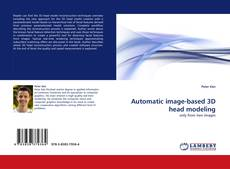 Bookcover of Automatic image-based 3D head modeling