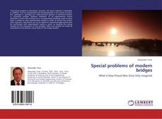 Bookcover of Special problems of modern bridges