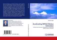 Bookcover of Accelerating MPEG2 Motion Estimation