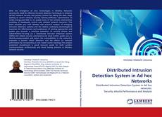 Bookcover of Distributed Intrusion Detection System in Ad hoc Networks