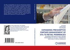 Bookcover of EXPANDING PRESUMPTIVE PARTNER MANAGEMENT OF STIs TO RETAIL PHARMACIES