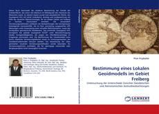 Portada del libro de Bestimmung eines Lokalen Geoidmodells im Gebiet Freiberg