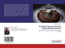 Capa do livro de A Holistic Security System Using Motion Sensors