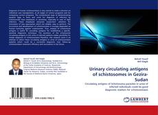 Capa do livro de Urinary circulating antigens of schistosomes in Gezira-Sudan