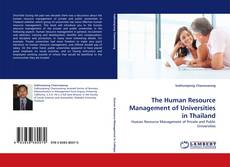 Bookcover of The Human Resource Management of Universities in Thailand