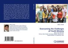 Bookcover of Overcoming the Challenges of Youth Ministry