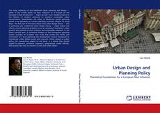 Bookcover of Urban Design and Planning Policy