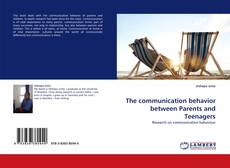 Copertina di The communication behavior between Parents and Teenagers