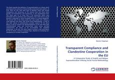 Buchcover von Transparent Compliance and Clandestine Cooperation in the EU