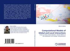 Bookcover of Computational Models of Global and Local Interactions