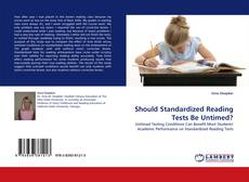Bookcover of Should Standardized Reading Tests Be Untimed?