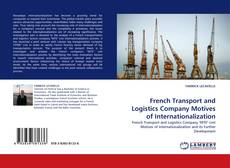 Copertina di French Transport and Logistics Company Motives of Internationalization