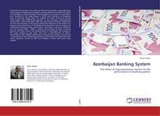 Couverture de Azerbaijan Banking System