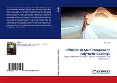 Couverture de Diffusion in Multicomponent Polymeric Coatings