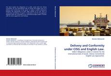 Bookcover of Delivery and Conformity under CISG and English Law.