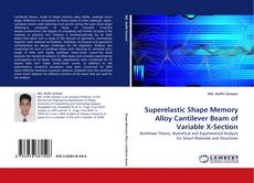 Buchcover von Superelastic Shape Memory Alloy Cantilever Beam of Variable X-Section