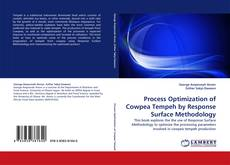 Portada del libro de Process Optimization of Cowpea Tempeh by Response Surface Methodology